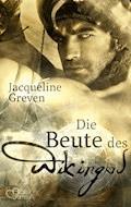 Die Beute des Wikingers - Jacqueline Greven - E-Book
