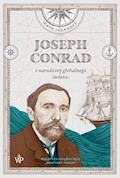 Joseph Conrad i narodziny globalnego świata - Maya Jasanoff - ebook