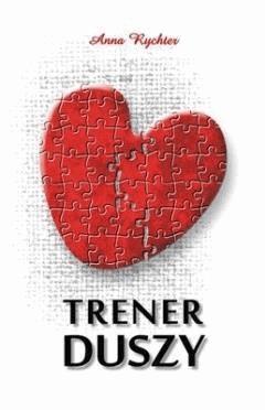 Trener duszy - Anna Rychter - ebook