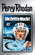 Perry Rhodan 1: Die Dritte Macht (Silberband) - Clark Darlton - E-Book