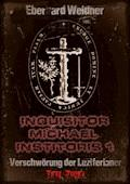 INQUISITOR MICHAEL INSTITORIS 1 - Teil Zwei - Eberhard Weidner - E-Book