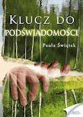 Klucz do podświadomości - Paula Świątek - audiobook