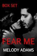 Fear Me (Box Set) - Melody Adams - E-Book