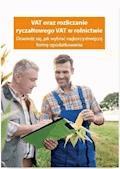 VAT oraz rozliczanie ryczałtowego VAT w rolnictwie. Dowiedz się, jak wybrać najkorzystniejszą formę opodatkowania - Piotr Szulczewski - ebook