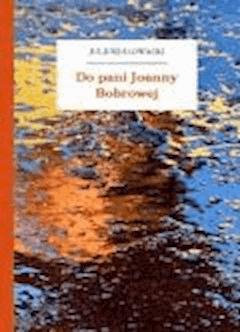 Do pani Joanny Bobrowej - Słowacki, Juliusz - ebook
