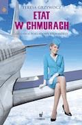 Etat w chmurach. Dziennik pokładowy stewardessy - Teresa Grzywocz - ebook
