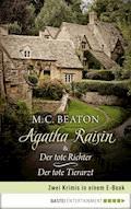 Agatha Raisin & Der tote Richter / Der tote Tierarzt - M. C. Beaton - E-Book
