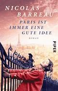 Paris ist immer eine gute Idee - Nicolas Barreau - E-Book