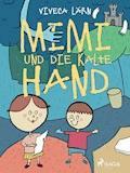 Mimi und die kalte Hand - Viveca Lärn - E-Book