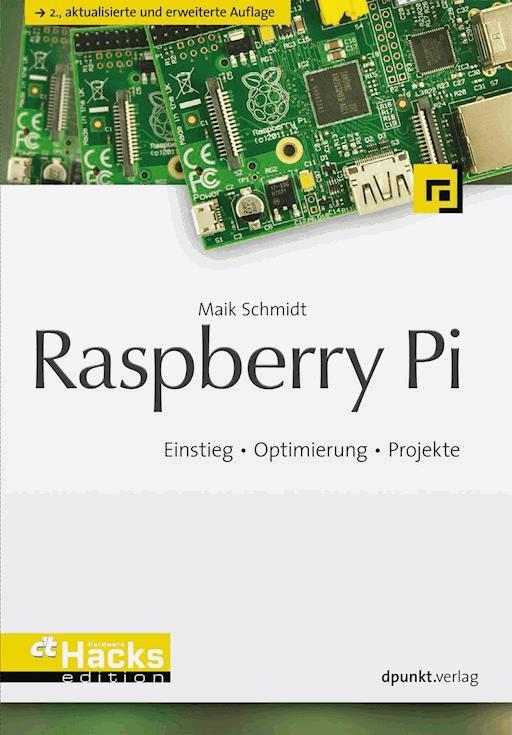 Raspberry Pi - Maik Schmidt - E-Book - Legimi online on