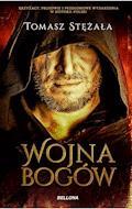 Wojna bogów - Tomasz Stężała - ebook