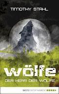 Der Herr der Wölfe - Timothy Stahl - E-Book