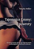 Tajemnice Emmy: powroty - Natasha Walker - ebook