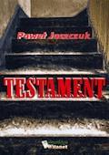 Testament - Paweł Jaszczuk - ebook