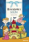 Baśniowe ścieżki - Sabina Pelc - ebook