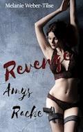 Revenge - Amys Rache - Melanie Weber-Tilse - E-Book