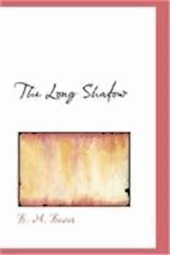 The Long Shadow - B.M. Bower - ebook