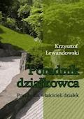 Poradnik działkowca Porady dla właścicieli działek - Krzysztof Lewandowski - ebook