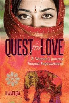 Quest for Love - A Woman s Journey Toward Empowerment - Ula Molęda - ebook