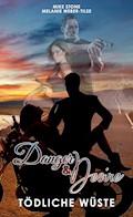 Danger & Desire: Tödliche Wüste - Melanie Weber-Tilse - E-Book