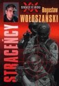 Straceńcy  - Bogusław Wołoszański - ebook