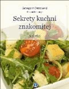 Sekrety kuchni znakomitej. Sałatki. - Grzegorz Ostrowski - ebook