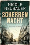 Scherbennacht - Nicole Neubauer - E-Book
