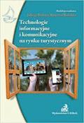 Technologie informacyjne i komunikacyjne na rynku turystycznym - Jadwiga Berbeka, Krzysztof Borodako - ebook