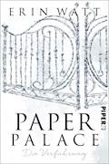 Paper Palace - Erin Watt - E-Book