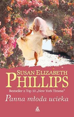 Panna młoda ucieka - Susan Elizabeth Phillips - ebook
