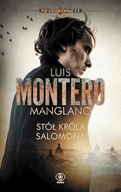 Poszukiwacze. Stół króla Salomona. (Poszukiwacze) - Luis Montero - ebook