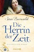 Die Herrin der Zeit - Sina Beerwald - E-Book