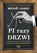 Pi razy drzwi czyli dziwne przypadki matematyki - Mickaël Launay - ebook