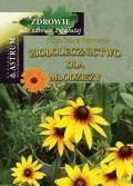 Ziołolecznictwo dla młodzieży  - Eliza Lamer-Zarawska - ebook