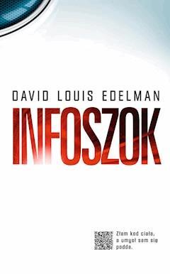 Infoszok - David Louis Edelman - ebook