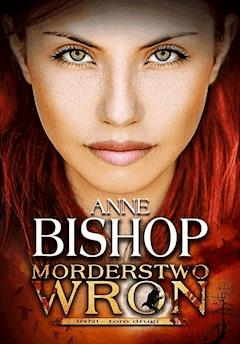 Morderstwo Wron. Tom 2. Inni - Anne Bishop - ebook