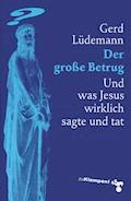 Der große Betrug - Gerd Lüdemann - E-Book