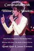 Conversations with Whitney Houston, What Really Happened At The Beverly Hilton - Sussan Evermore - E-Book