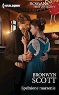 Spełnione marzenie - Bronwyn Scott - ebook