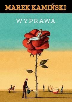 Wyprawa - Marek Kamiński - ebook