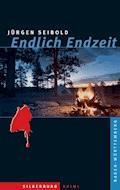 Endlich Endzeit - Jürgen Seibold - E-Book