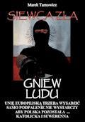 Siewca zła. Tom 1. Gniew Ludu - Marek Tarnowicz - ebook