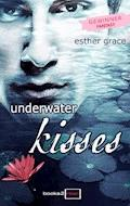 Underwater Kisses - Esther Grace - E-Book