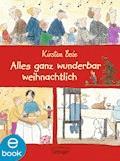 Alles ganz wunderbar weihnachtlich - Kirsten Boie - E-Book