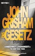 Das Gesetz - John Grisham - E-Book