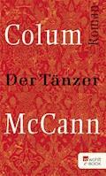 Der Tänzer - Colum McCann - E-Book