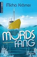 Mordsfang - Micha Krämer - E-Book