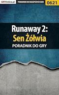 """Runaway 2: Sen Żółwia - poradnik do gry - Artur """"Metatron"""" Falkowski - ebook"""