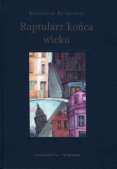 Raptularz końca wieku - Krzysztof Rutkowski - ebook