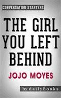The Girl You Left Behind: A Novel by Jojo Moyes | Conversation Starters - dailyBooks - E-Book